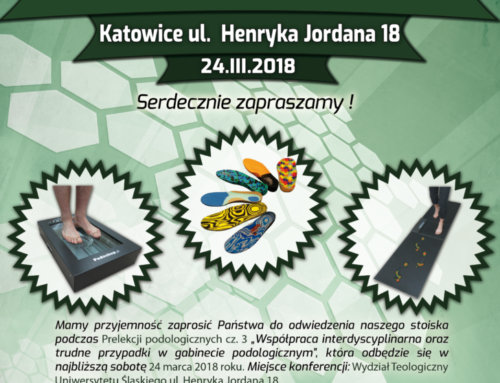Prelekcje Podologiczne cz 3. – 24 marca 2018 Katowice