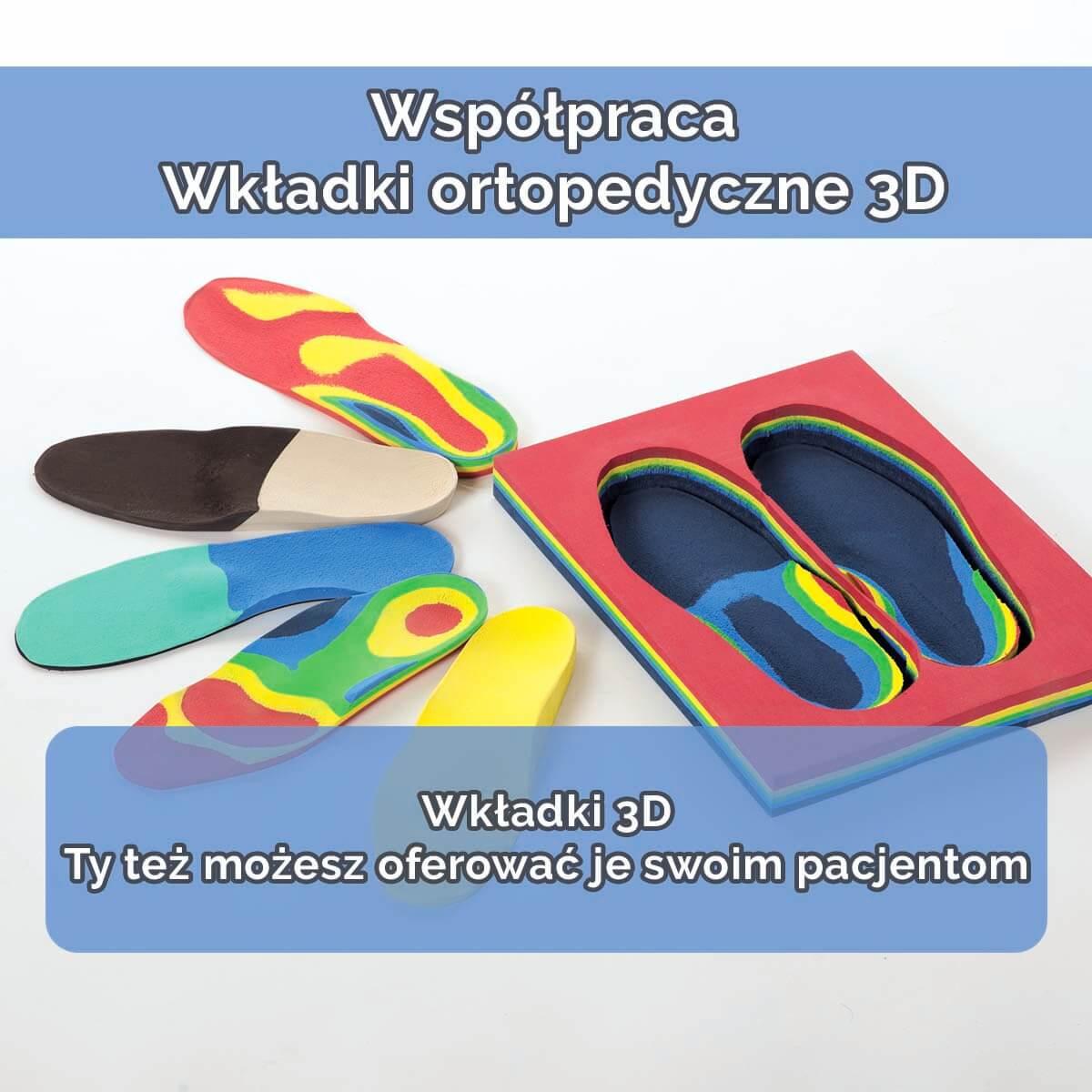 Wkładki ortopedyczne 3D - współpraca