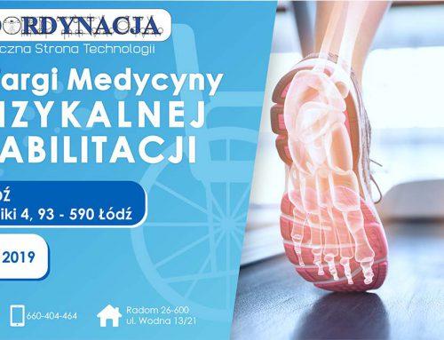 KOORDYNACJA na Targach Medycyny Fizykalnej i Rehabilitacji – Łódź 2019